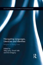 Navigating Languages, Literacies and Identities