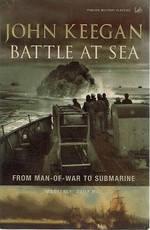 Battle at Sea: From Man of War to Submarine