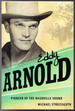 Eddy Arnold: Pioneer of the Nashville Sound (American Made Music Series)