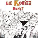 The Lee Konitz Nonet