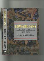 Edwardians: London Life and Letters, 1901-1914