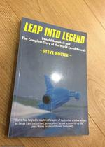 Leap Into Legend: Donald Campbell and the Complete Story of the World Speed Records (Signed By Author and Don Wales)
