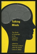 Talking Minds: the Study of Language in Cognitive Science