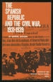 The Spanish Republic and the Civil War 1931-1939