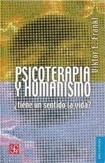 Psicoterapia Y Humanismo: ¿Tiene Un Sentido La Vida?