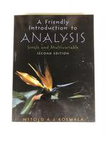 A Friendly Introduction to Analysis