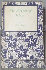 The Weight of Glory [Little Books on Religion, No. 189]