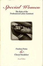 Special Women: The Role of the Professional Labor Assistant