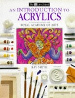 DK Art School: 04 Intro To Acrylics
