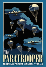 The Paratrooper Training Pocket Manual 1939-45 (the Pocket Manual Series)