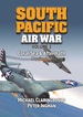 South Pacific Air War Volume 3: Coral Sea & Aftermath May-June 1942