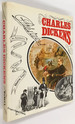 Charles Dickens: an Authentic Account of His Life & Times