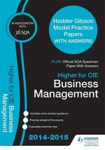 SQA Specimen Paper 2014 Higher for CfE Business Management & Hodder Gibson Model Papers