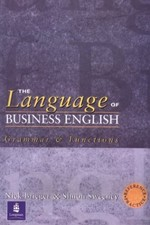 The Language of Business English: Reference & Practice