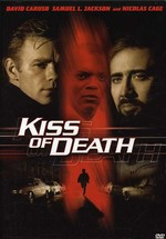 Caruso/Jackson/Cage/Hunt Kiss of Death