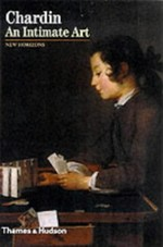 Chardin: An Intimate Art