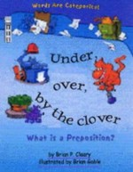 Under, Over, by the Clover: What is a Preposition?