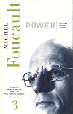 Power: the Essential Works of Foucault Volume Three