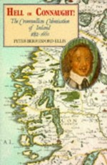 Hell or Connaught: Cromwellian Colonisation of Ireland 1652-1660