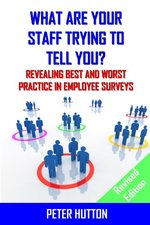 What are Your Staff Trying to Tell You? _Revised edition