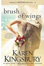 Brush of Wings (Angels Walking, Volume 3)