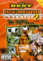 Best of Backyard Wrestling, Vol. 2: More Hardcore Than Ever Before