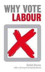 Why Vote Labour?