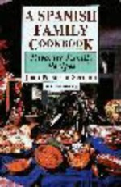 A Spanish Family Cookbook: Favorite Family Recipes