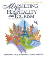 Marketing for Hospitality and Tourism: International Edition