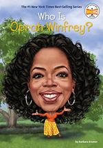 Who is Oprah Winfrey? (Who Was? )