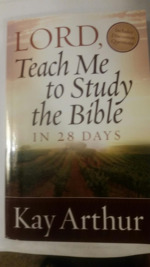 Lord, Teach Me to Study the Bible in 28 Days.