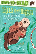 A Sea Otter to the Rescue (Tails From History)