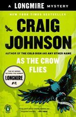 As the Crow Flies (Walt Longmire Mysteries)