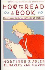How to Read a Book (Revised and Updated)