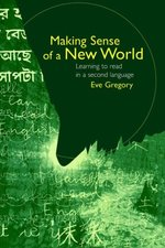Making Sense of a New World: Learning to Read in a Second Language