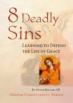 8 Deadly Sins: Learning to Defend the Life of Grace
