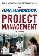 The Ama Handbook of Project Management (Fifth Edition)