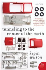 Tunneling to the Center of the Earth: Stories (P.S. )