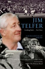 Jim Telfer: Looking Back...for Once