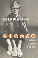 Stoned: A Memoir of London in the 1960's
