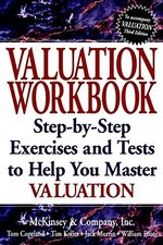 Valuation, Workbook: Measuring and Managing the Value of Companies