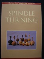 Spindle Turning: The Best from Woodturning Magazine