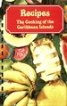 Recipes: The Cooking of the Caribbean Islands