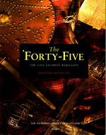 The Forty-Five: the Last Jacobite Rebellion