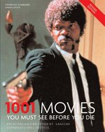 1001 Movies 2005: You Must See Before You Die