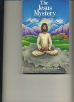 The Jesus Mystery-of Lost Years and Unknown Travels