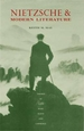 Nietzsche and Modern Literature