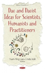 Dao and Daoist Ideas for Scientists, Humanists and Practitioners