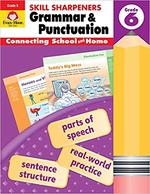 Grammar & Punctuation (Skill Sharpeners, Grade 6)