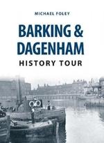 Barking & Dagenham History Tour